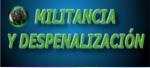 Militancia y Despenalización